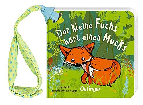 Der kleine Fuchs hört einen Mucks: Buggybuch (Die kleine Eule und ihre Freunde)