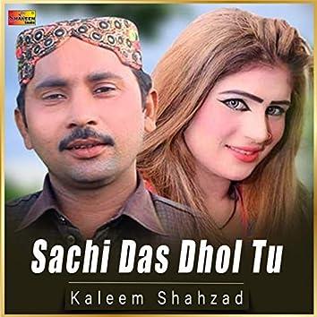 Sachi Das Dhol Tu - Single