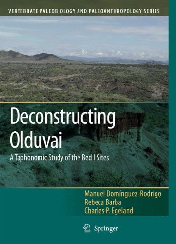 Deconstructing Olduvai: A Taphonomic Study of the Bed I Sites (Vertebrate Paleobiology and Paleoanthropology)