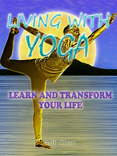 Living With Yoga: Learn and Transform Your Life (English Edition)