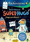 Superhugo fliegt zum Mond! (Büchersterne)