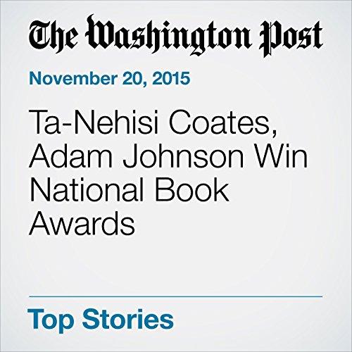 Ta-Nehisi Coates, Adam Johnson Win National Book Awards audiobook cover art