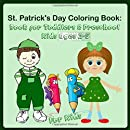 St. Patrick's Day Coloring Book: Book for Toddlers & Preschool Kids Ages 2-5