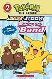 Making the Band (Pokémon Alola Reader)