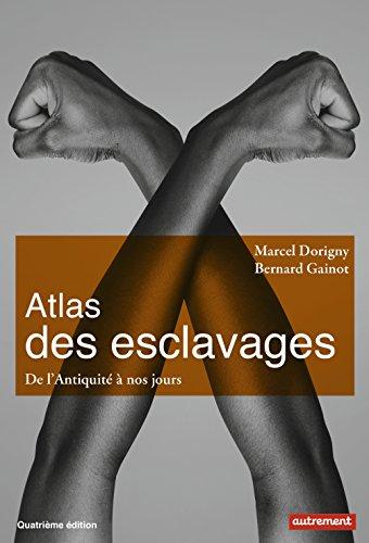 Atlas i Skllavërisë: Nga antikiteti deri në të tashmen