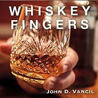 Whiskey Fingers