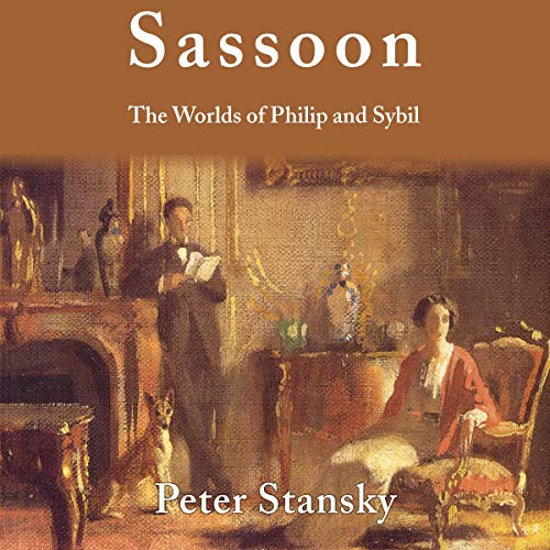 Sassoon: The Worlds of Philip and Sybil  By  cover art