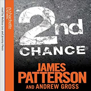 2nd Chance     The Women's Murder Club, Book 2              By:                                                                                                                                 James Patterson,                                                                                        Andrew Gross                               Narrated by:                                                                                                                                 Melissa Leo,                                                                                        Jeremy Piven                      Length: 6 hrs and 22 mins     19 ratings     Overall 4.5