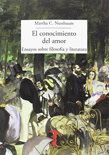 El conocimiento del amor: Ensayos sobre filosofía y literatura (La balsa de la Medusa)