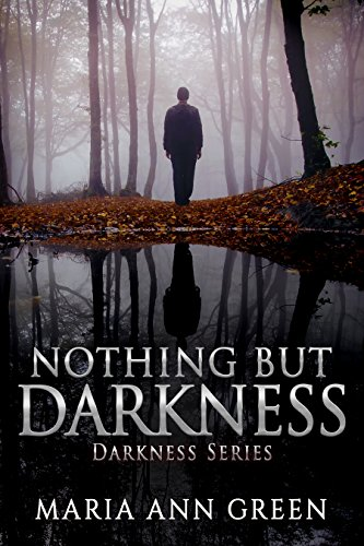 Nothing but Darkness (Darkness Series Book 1) (English Edition)
