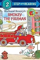 Richard Scarry's Smokey the Fireman (Step into Reading)