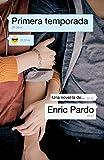 Primera temporada (edició en català) (Narrativa)