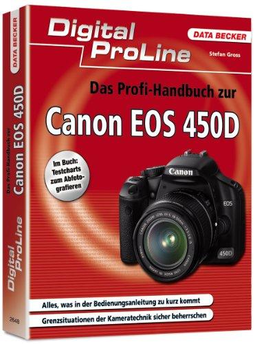 Das Profi-Handbuch zur Canon EOS 450D