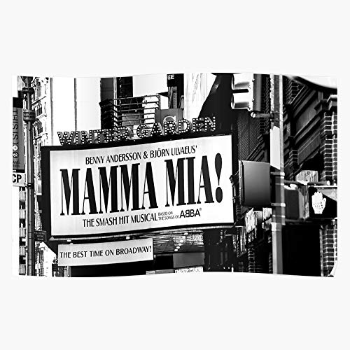 ARCHERS New York Broadway Mia Play Mama The Best and Style Home Decor Wall Art Print Poster with only Size 16x24 inch