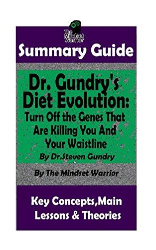 SUMMARY: Dr. Gundry