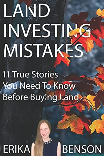 Real Estate Investing Books! - Land Investing Mistakes: 11 True Stories You Need To Know Before Buying Land
