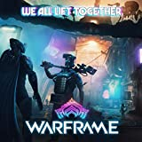 We All Lift Together (From 'Warframe')