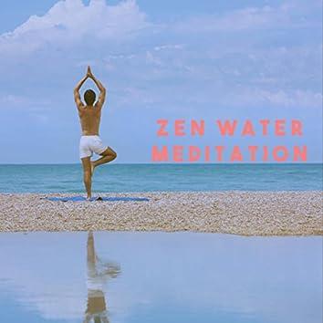Zen Water Meditation