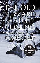 The Old buzzard اضطررن It (القادم alafair tucker mysteries)