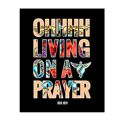 "Bon Jovi-""Living on a Prayer"" Song Lyric Wall Print 8 x 10""-Ready To Frame. Vintage Rock Band Wall Art. Home-Office-Studio-Bar-Dorm-Man Cave Decor. Great Gift For All Rock Music & Bon Jovi Fans."