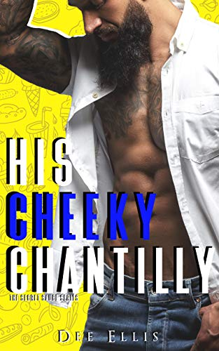 His Cheeky Chantilly (The Secret Sauce Series) (English Edition)