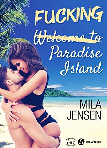 Fucking Paradise Island par [Mila Jensen]