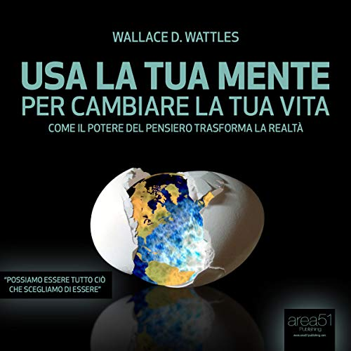 Usa la tua mente per cambiare la tua vita [Use your mind to change your life]     Come il potere del pensiero trasforma la realtà [As the power of thought changes reality]              By:                                                                                                                                 Wallace Delois Wattles                               Narrated by:                                                                                                                                 Fabio Farnè                      Length: 1 hr and 4 mins     Not rated yet     Overall 0.0