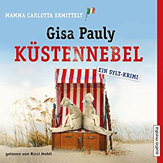 Küstennebel     Mamma Carlotta 6              Autor:                                                                                                                                 Gisa Pauly                               Sprecher:                                                                                                                                 Ricci Hohlt                      Spieldauer: 7 Std. und 47 Min.     205 Bewertungen     Gesamt 4,3