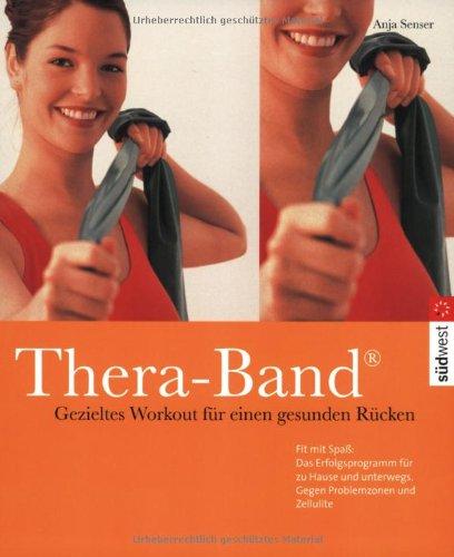 Thera-Band. Gezieltes work-out für einen gesunden Rücken. Mit Thera-Band