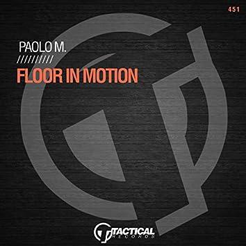 Floor In Motion (Original Mix)