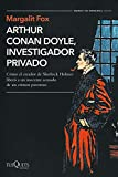 Arthur Conan Doyle, investigador privado (Tiempo de Memoria)