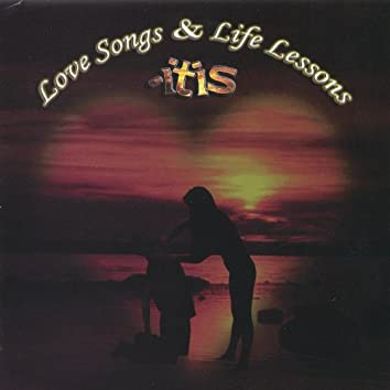 Love Songs & Life Lessons