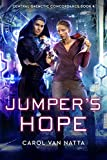 Jumper's Hope, A Scifi Space Opera Romance with Intrigue, Psychics, and Cyborgs: Central Galactic Concordance Book 4