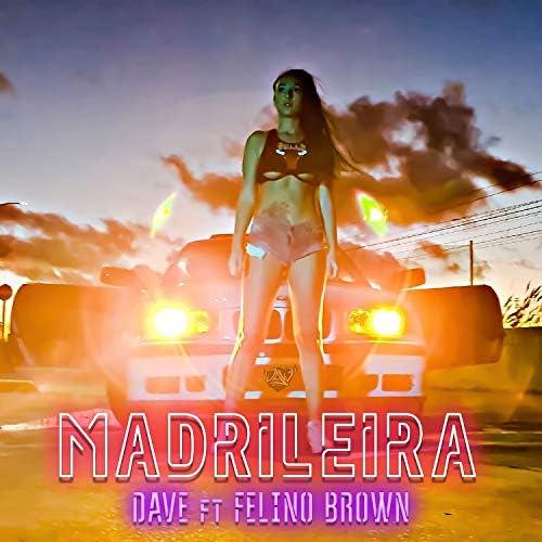 Dave feat. Felino Brown