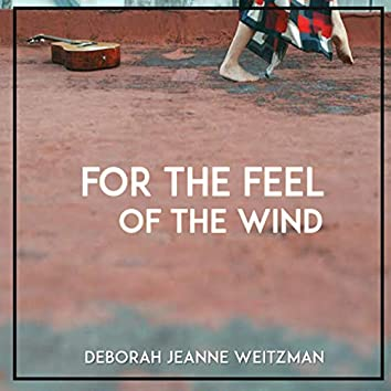 For the Feel of the Wind
