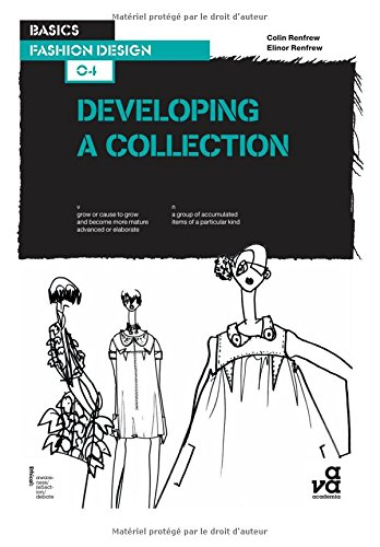 Developing a Collection (Basics Fashion Design)