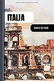 Italia Diario de Viaje: Libro de Registro de Viajes - Cuaderno de Recuerdos de Actividades en Vacaciones para Escribir, Dibujar - Cuadrícula de Puntos, Dotted Notebook Journal A5