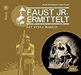 """""""Faust Jr. (8) – der erste Mensch"""" ist ebenso …"""