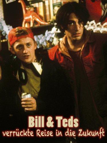 Bill & Teds Verrueckte Reise In Die Zukunft