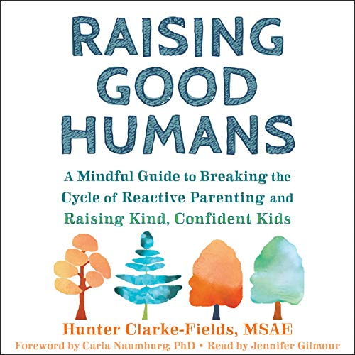 Raising Good Humans cover art