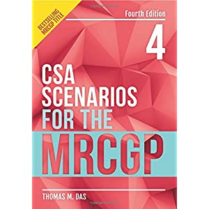 CSA Scenarios for the MRCGP, 4th edition: frameworks for clinical consultations