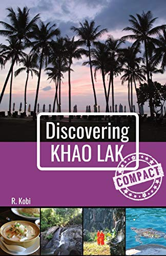 Discovering Khao Lak - Compact