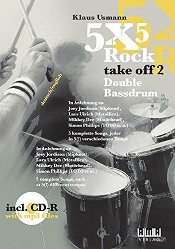 5 x 5 Rock - take off 2: Double Bassdrum. Dt. /Engl.