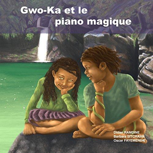 Couverture de Gwo-Ka et le piano magique