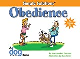 Simple Solutions: Obedience (CompanionHouse Books) (Simple Solutions Series)