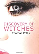 Discovery of Witches: The Wonderfull Discoverie of Witches in the Countie of Lancaster