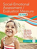 Social-Emotional Assessment/Evaluation Measure (SEAM) (English and Spanish...