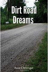 Dirt Road Dreams Paperback