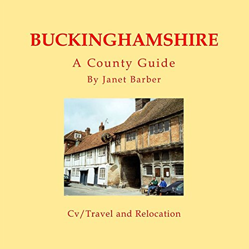 Buckinghamshire: A County Guide audiobook cover art