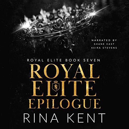 Royal Elite Epilogue Audiobook By Rina Kent cover art
